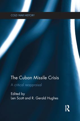 The Cuban Missile Crisis: A Critical Reappraisal book cover