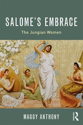 Salome's Embrace: The Jungian Women (Paperback) book cover