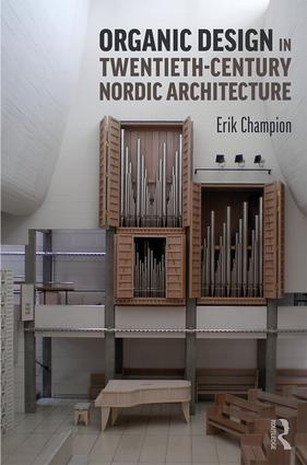 Organic Design in Twentieth-Century Nordic Architecture book cover