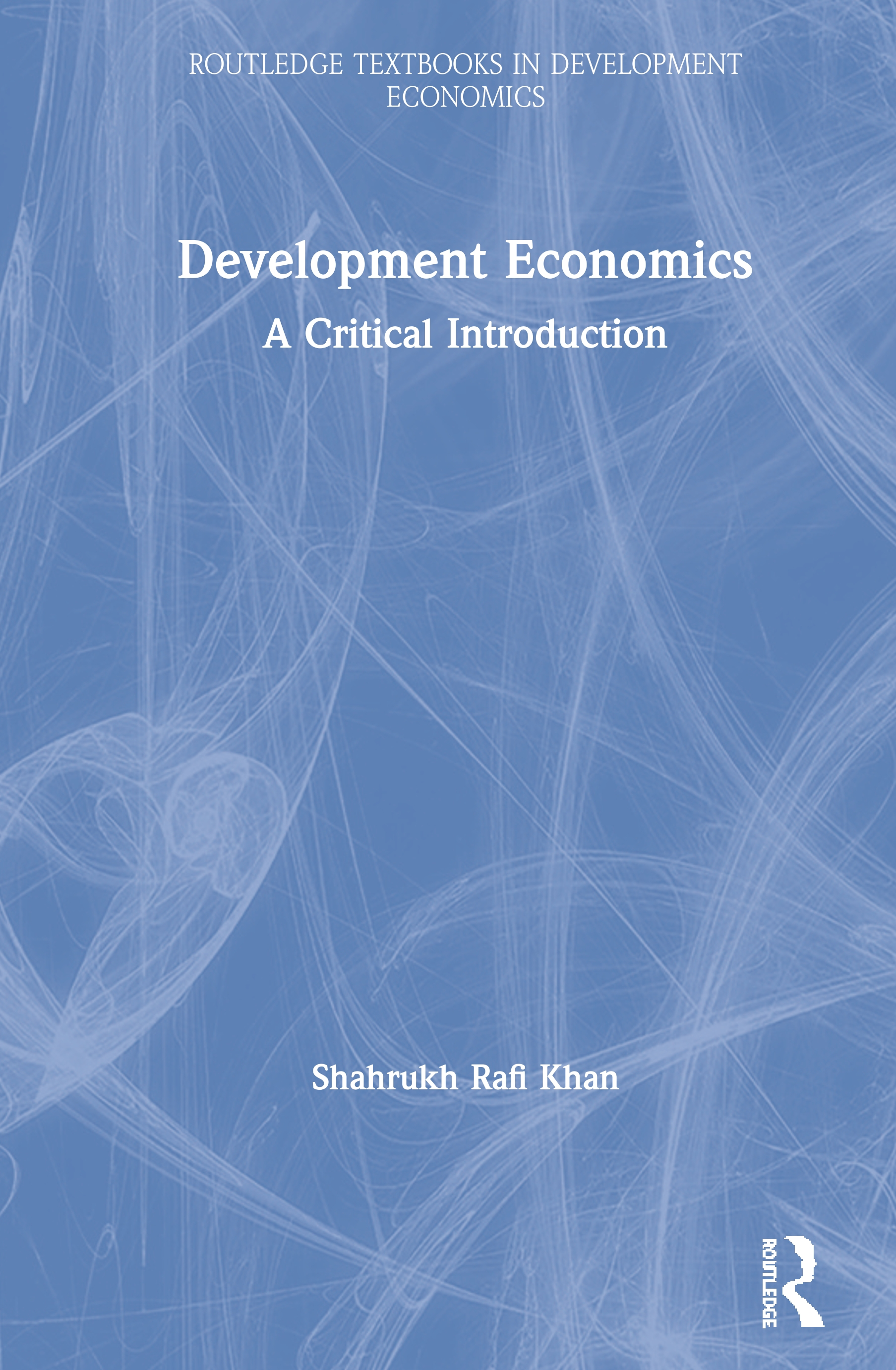 Development Economics: A Critical Introduction book cover