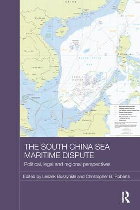 The South China Sea Maritime Dispute: Political, Legal and Regional Perspectives book cover