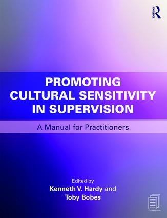 Promoting Cultural Sensitivity in Supervision: A Manual for Practitioners, 1st Edition (Paperback) book cover