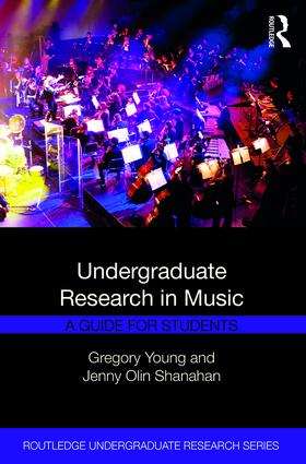 Undergraduate Research in Music: A Guide for Students book cover
