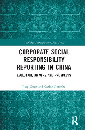 Corporate Social Responsibility Reporting in China: Evolution, Drivers and Prospects book cover