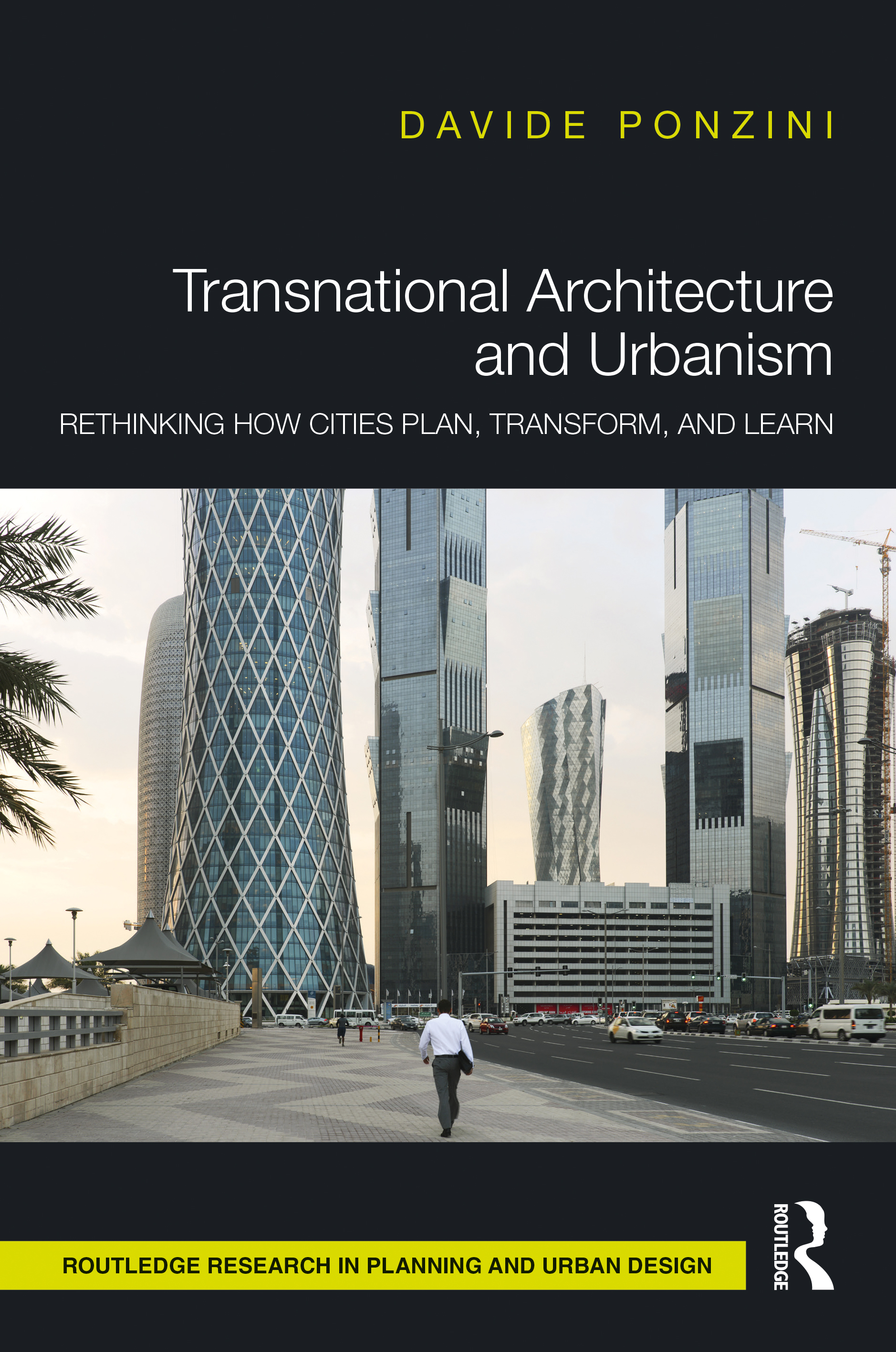 Transnational Architecture and Urbanism: Rethinking How Cities Plan, Transform and Learn, 1st Edition (Hardback) book cover
