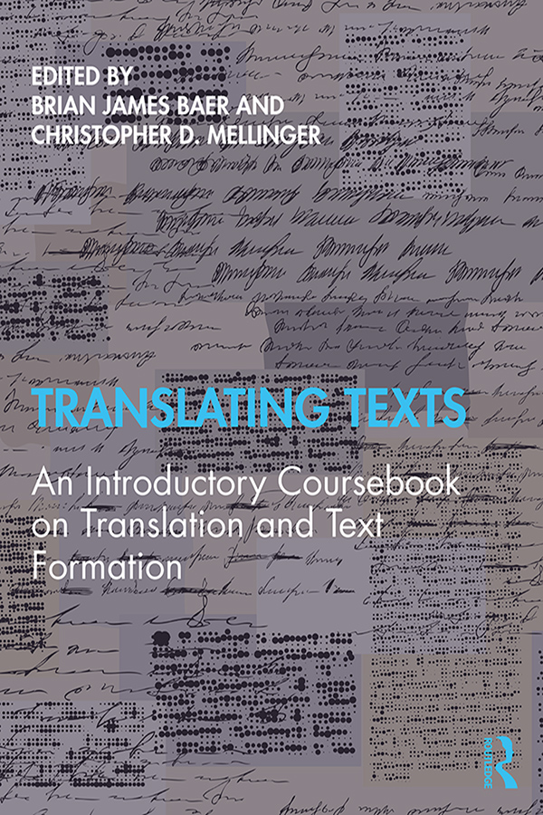 Translating Texts: An Introductory Coursebook on Translation and Text Formation book cover