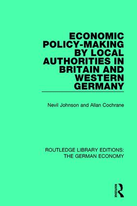 Economic Policy-Making by Local Authorities in Britain and Western Germany: 1st Edition (Paperback) book cover