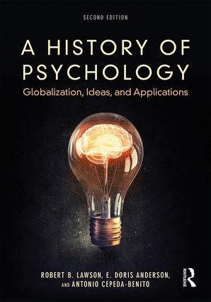A History of Psychology: Globalization, Ideas, and Applications book cover