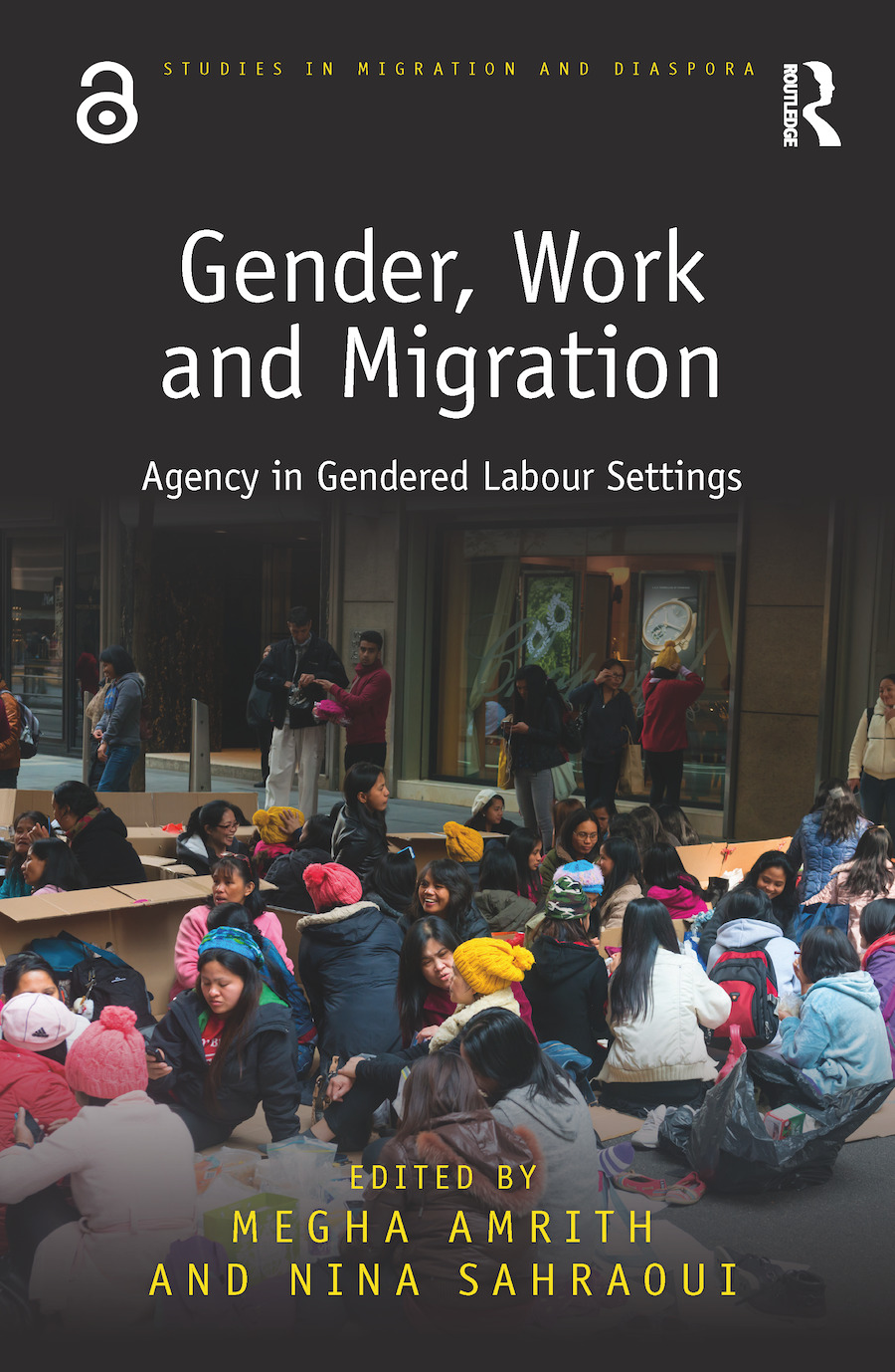 Gender, Work and Migration: Agency in Gendered Labour Settings (Hardback) book cover