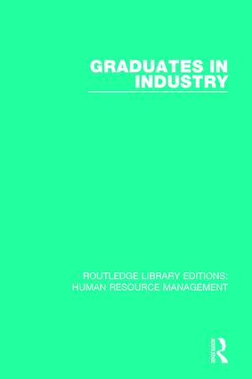 Graduates in Industry: 1st Edition (Paperback) book cover