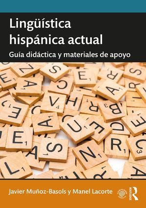 Lingüística hispánica actual: Guía didáctica y materiales de apoyo book cover
