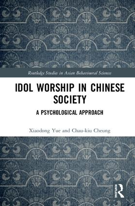 Idol Worship in Chinese Society: A Psychological Approach book cover