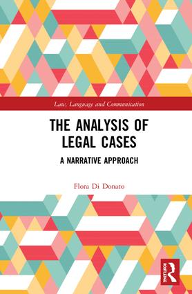 The Analysis of Legal Cases: A Narrative Approach book cover