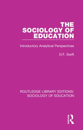 The Sociology of Education: Introductory Analytical Perspectives book cover