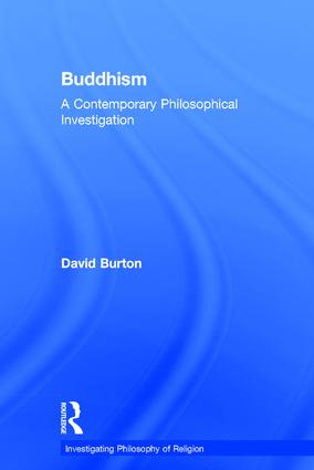 Buddhism: A Contemporary Philosophical Investigation, 1st Edition (Hardback) book cover