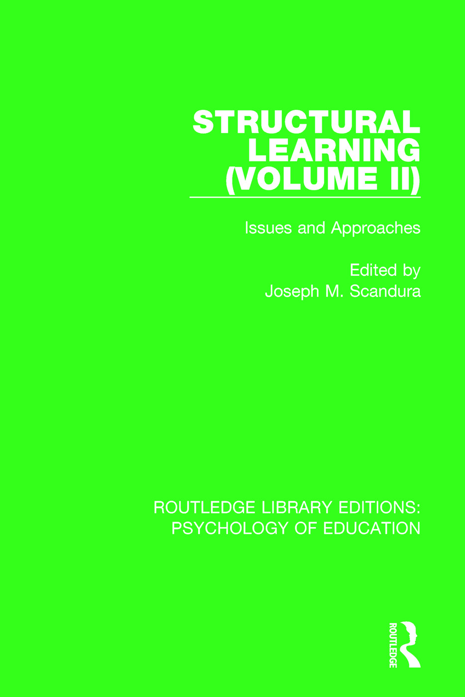 Structural Learning (Volume 2): Issues and Approaches, 1st Edition (Paperback) book cover