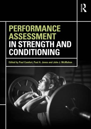 Performance Assessment in Strength and Conditioning book cover