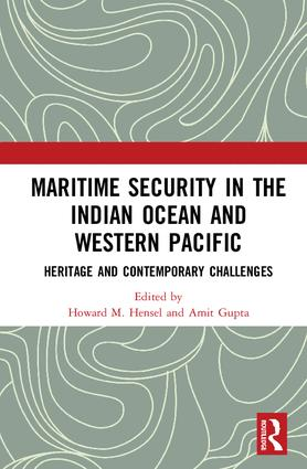 Maritime Security in the Indian Ocean and Western Pacific: Heritage and Contemporary Challenges book cover