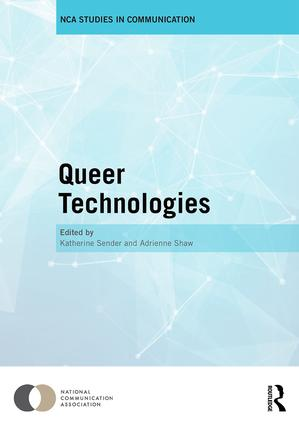 Queer Technologies: Affordances, Affect, Ambivalence (Hardback) book cover