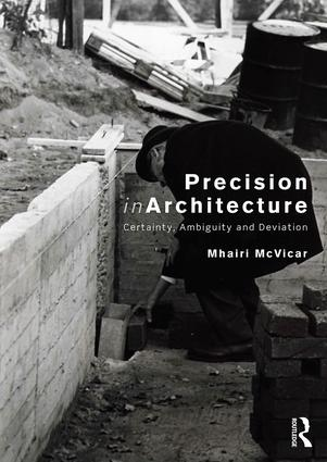Precision in Architecture: Certainty, Ambiguity and Deviation book cover