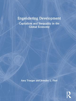 Engendering Development: Capitalism and Inequality in the Global Economy book cover