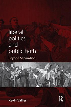 Liberal Politics and Public Faith