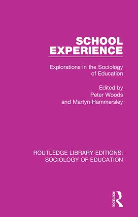 School Experience: Explorations in the Sociology of Education book cover