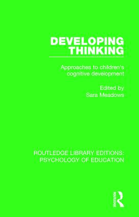 Developing Thinking: Approaches to Children's Cognitive Development book cover