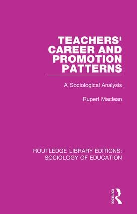 Teachers' Career and Promotion Patterns: A Sociological Analysis book cover