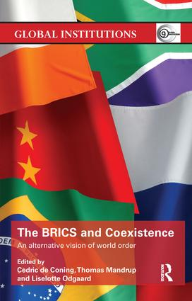 The BRICS and Coexistence: An Alternative Vision of World Order, 1st Edition (Paperback) book cover