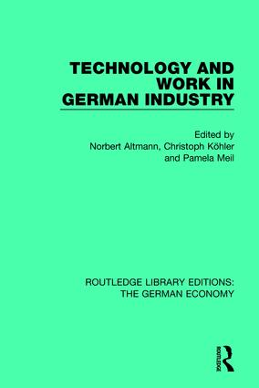 Technology and Work in German Industry (Hardback) book cover