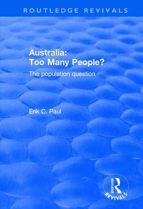 Australia: Too Many People? - The Population Question