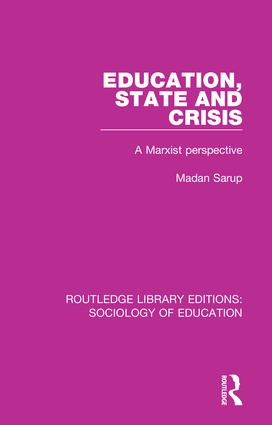 Education State and Crisis: A Marxist Perspective book cover