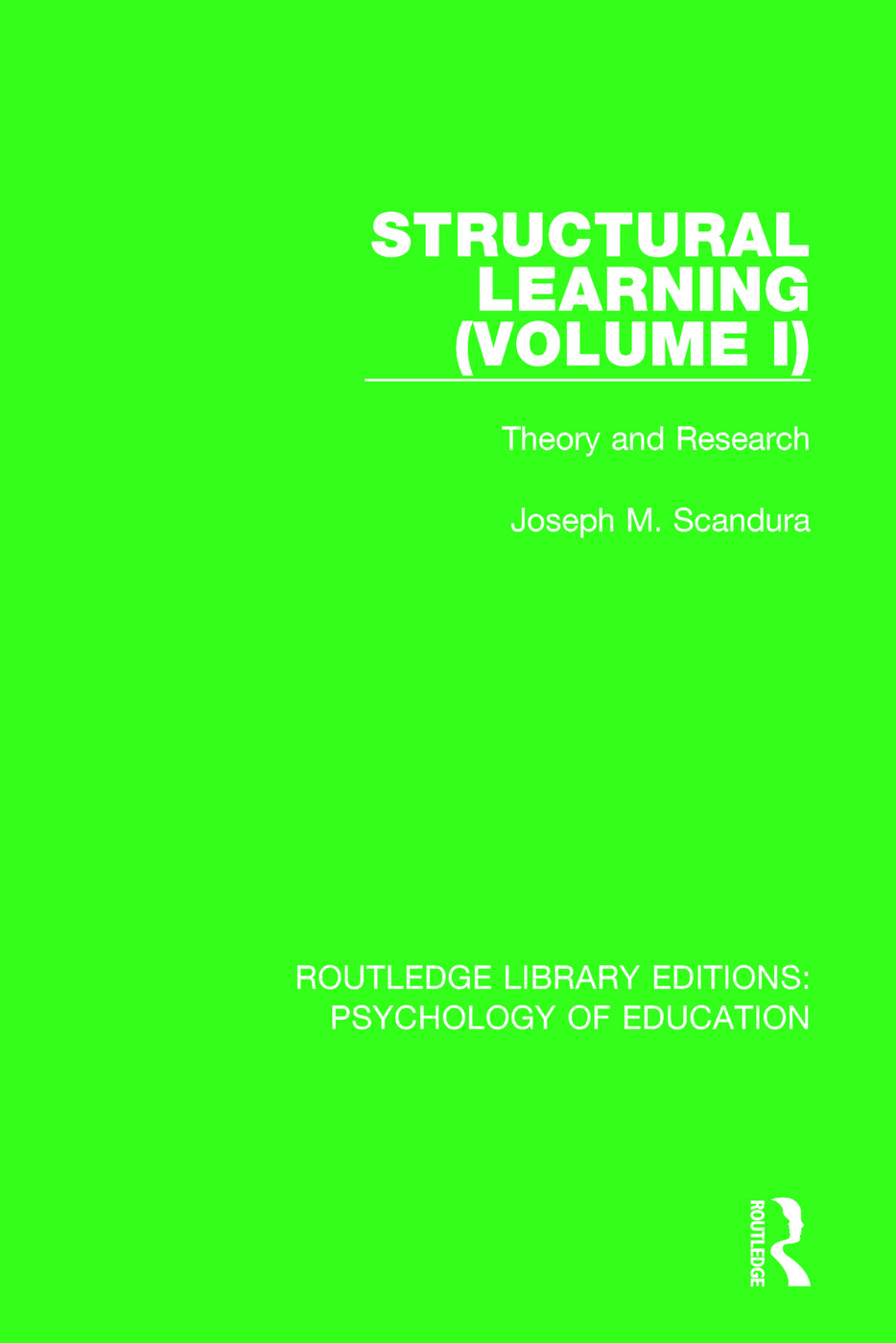 Structural Learning (Volume 1): Theory and Research, 1st Edition (e-Book) book cover