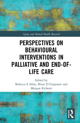 Perspectives on Behavioural Interventions in Palliative and End-of-Life Care book cover