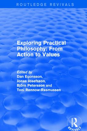 Exploring Practical Philosophy: From Action to Values book cover