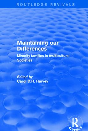 Revival: Maintaining our Differences (2001): Minority Families in Multicultural Societies book cover