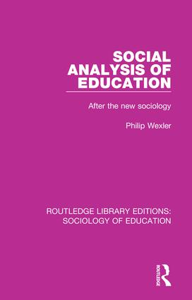 Social Analysis of Education: After the new sociology book cover
