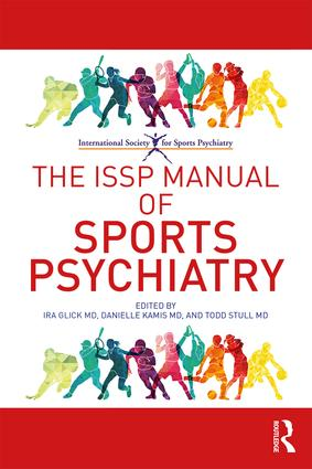 The ISSP Manual of Sports Psychiatry: 1st Edition (Paperback) book cover