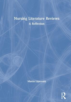 Nursing Literature Reviews: A Reflection book cover