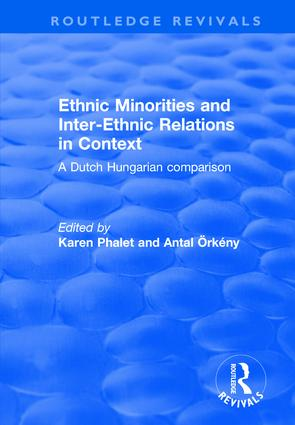 Ethnic Minorities and Inter-ethnic Relations in Context: A Dutch-Hungarian Comparison, 1st Edition (Paperback) book cover