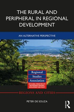 The Rural and Peripheral in Regional Development: An Alternative Perspective, 1st Edition (Hardback) book cover