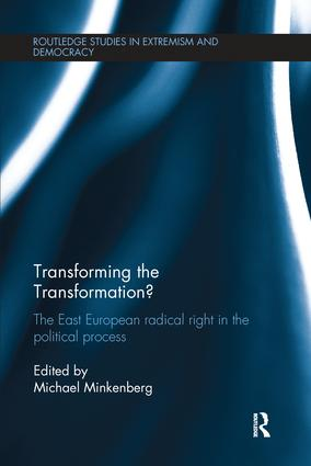 Transforming the Transformation?: The East European Radical Right in the Political Process book cover