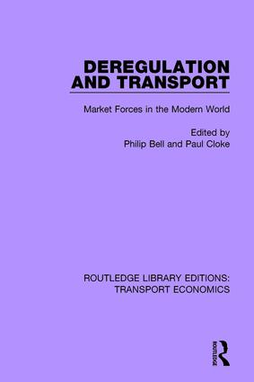 Deregulation and Transport: Market Forces in the Modern World book cover