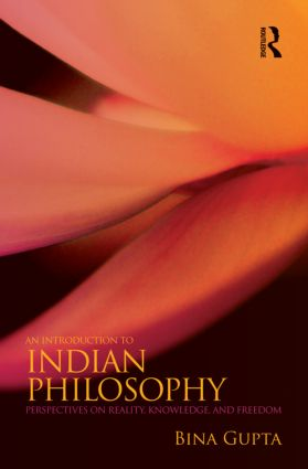 An Introduction to Indian Philosophy: Perspectives on Reality, Knowledge, and Freedom (Paperback) book cover