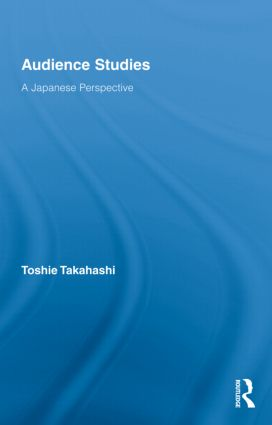 Audience Studies: A Japanese Perspective (Hardback) book cover