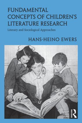 Fundamental Concepts of Children's Literature Research: Literary and Sociological Approaches (Hardback) book cover