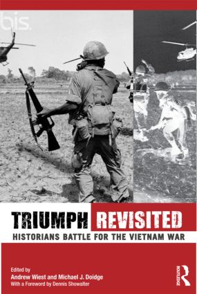 Triumph Revisited: Historians Battle for the Vietnam War, 1st Edition (Paperback) book cover