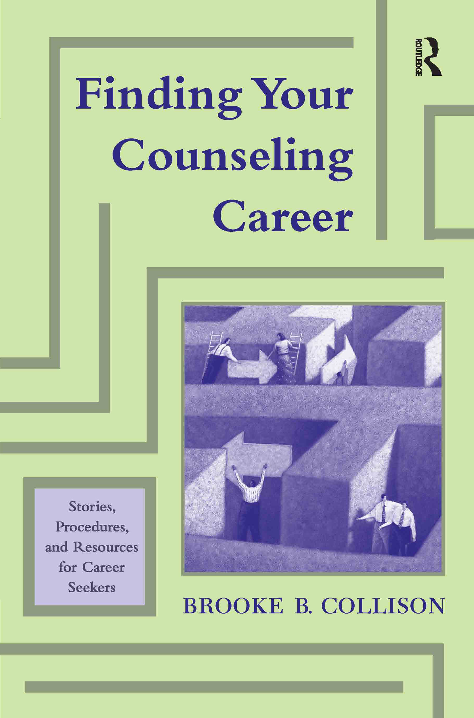 Finding Your Counseling Career: Stories, Procedures, and Resources for Career Seekers (Paperback) book cover