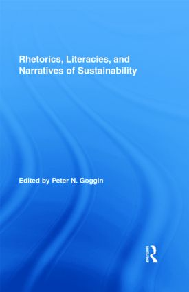 Rhetorics, Literacies, and Narratives of Sustainability (Hardback) book cover